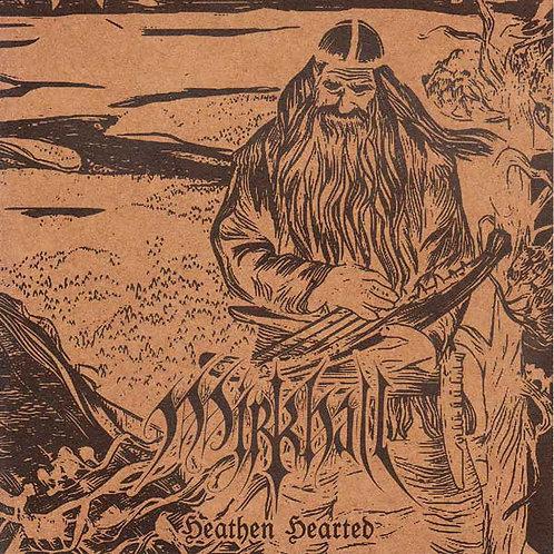 Mirkhall – Heathen Hearted  (CD)