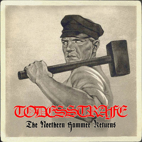 Todesstrafe – The Northern Hammer Returns  (LP)