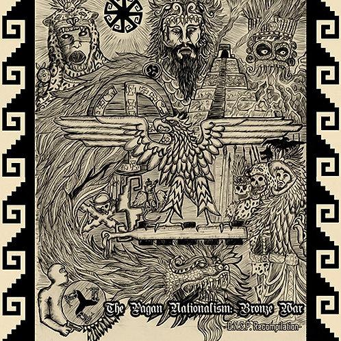 The Pagan Nationalism: Bronze War  (CD)