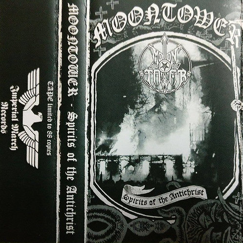 Moontower ‎– Spirits Of The Antichrist  (Tape)