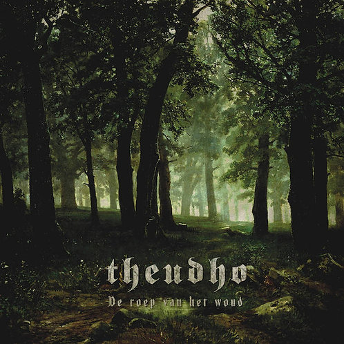 Theudho - De Roep Van Het Woud  (LP)