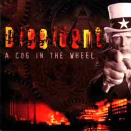 Dissident – A Cog In The Wheel  (CD)