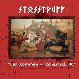 Stosstrupp – Wir Kommen - Rehearsal 110  (CD)