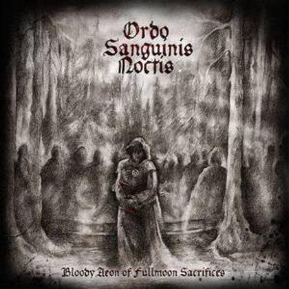 """Ordo Sanguinis Noctis – Bloody Aeon Of Fullmoon Sacrifices  (7"""")"""