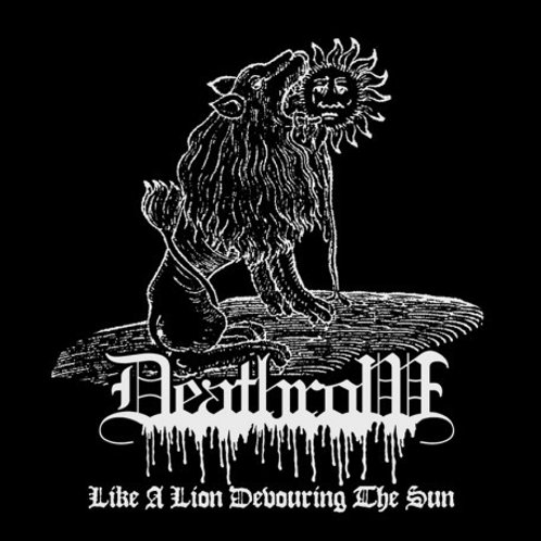 """Deathrow - Like A Lion Devouring  (7"""")"""