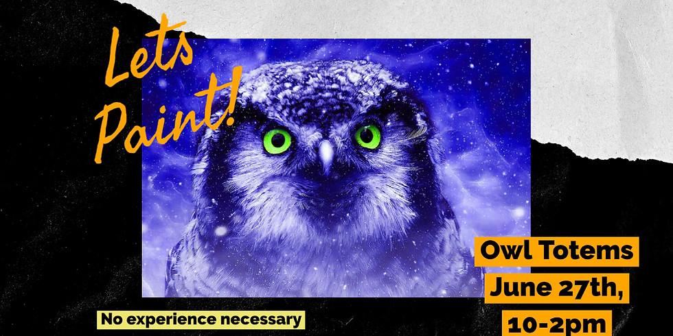 Owl Totem Paint Class
