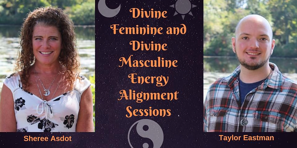 Aligning Divine Macsuline/Feminine Energies with Sheree and Taylor
