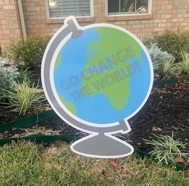 """Go Change The World"" Globe"