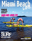 Miami Beach Life Magazine, south beach magazine