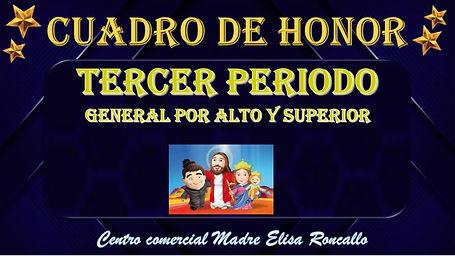 Cuadro de honor general estudiantes alto y superior III PERIODO_001.jpg
