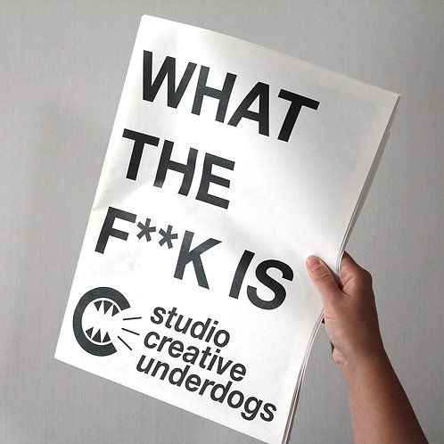 WHAT THE F**K IS studio creative underdog Magazine #01
