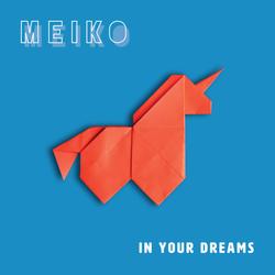 Meiko In Your Dreams