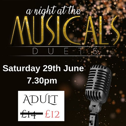 ADULT OFFER - Saturday 29th June 7 30pm ESNA Musical