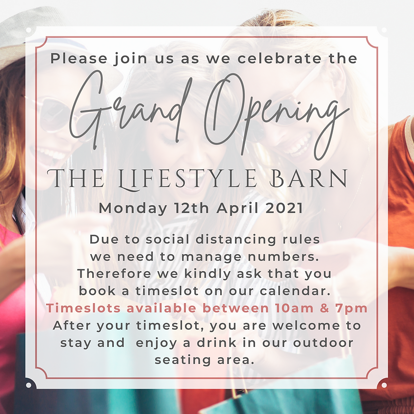 Grand Opening of The Lifestyle Barn