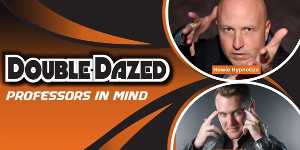 Double Dazed Comedy - Professors in Mind