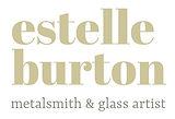 Estelle Burton British Metalsmit & Gass Artist