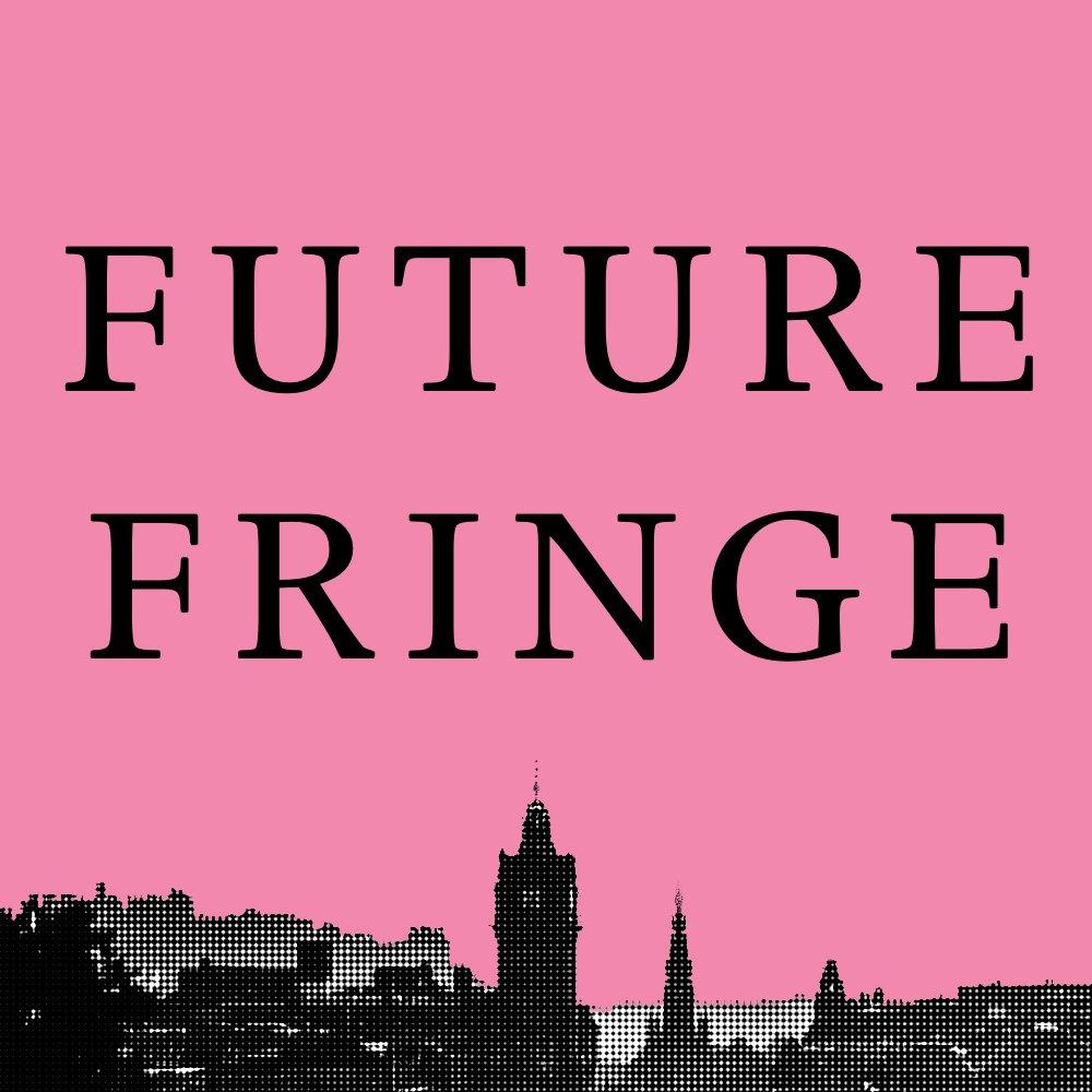 #FutureFringe campaign