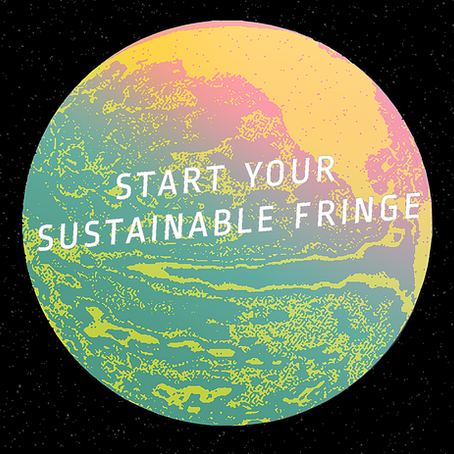 How to have a #SustainableFringe