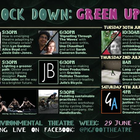 #Lockdown:GreenUp - Pigfoot Theatre