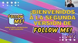 Bienvenida Follow me! 2da versión