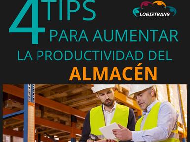 TIPS PARA AUMENTAR LA PRODUCTIVIDAD DEL ALMACÉN