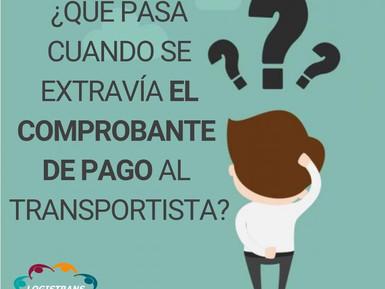 ¿QUE PASA CUANDO EL COMPROBANTE DE PAGOSE LE EXTRAVÍA AL TRANSPORTISTA?🚛