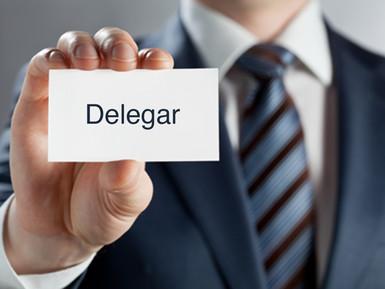 DELEGAR O NO DELEGAR?...QUE DELEGAR?