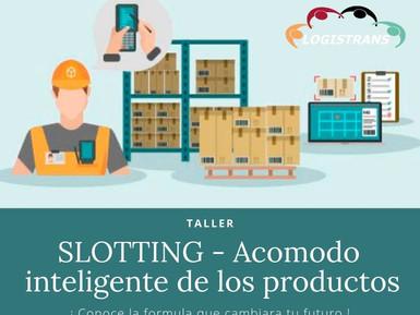 ¿Qué es el Slotting y que Beneficios nos trae al Almacén?
