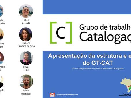 (Webinar) Apresentação da estrutura e equipe do Grupo de Trabalho em Catalogação - FEBAB