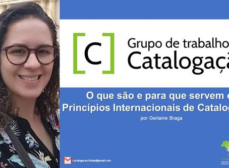 (Webinar) O que são e para que servem os Princípios Internacionais de Catalogação?