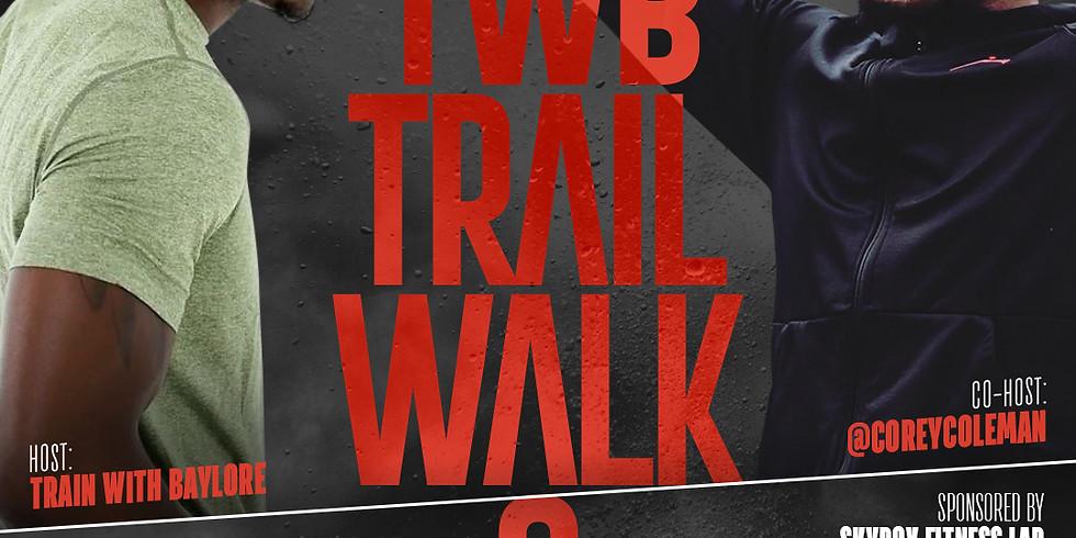 TWB Trail Walk 9