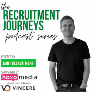 Recruitment Journeys: The Podcast Series
