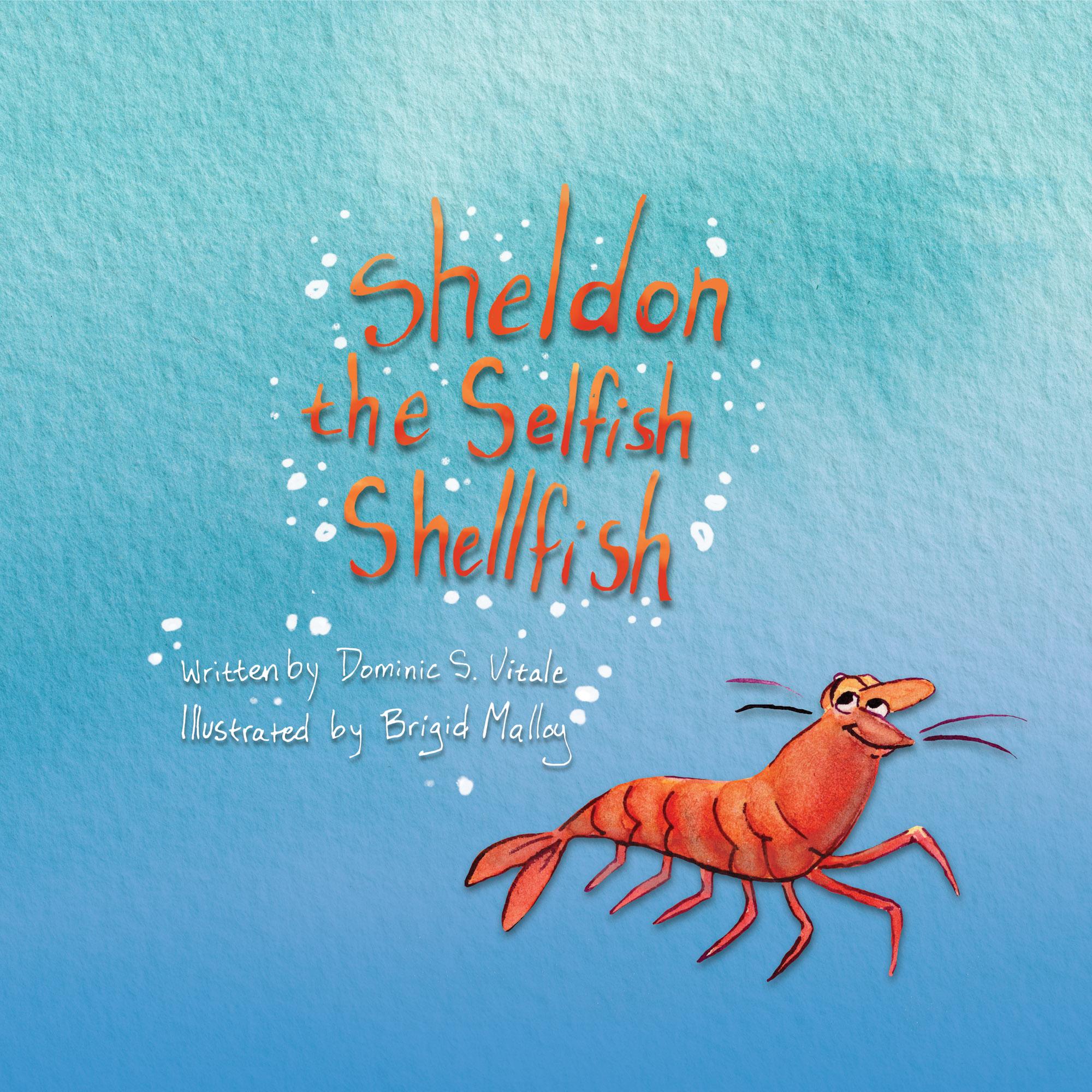 Sheldon The Selfish shellfish