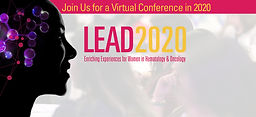 2nd Annual LEAD 2020 Enriching Experiences for Women in Hematology & Oncology