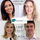 NeuroMove Club - Cefaléias e COVID - Bate-papo com Dra. Mariana Moskovich