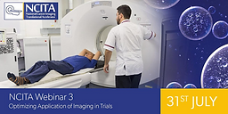 NCITA Webinar 3 – Optimizing Application of Imaging in Trials