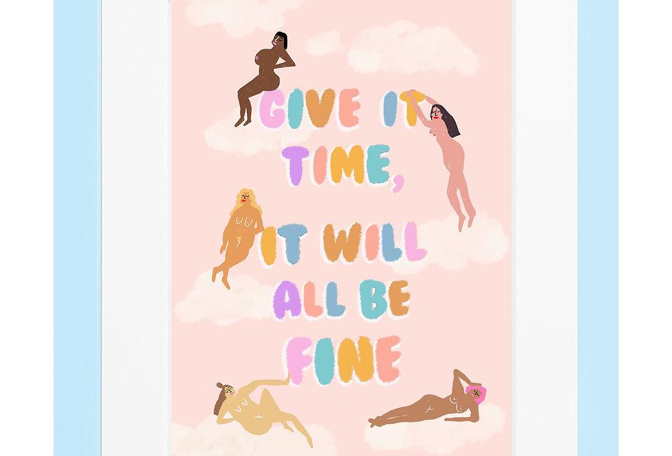 It Will Be Fine A4 Print
