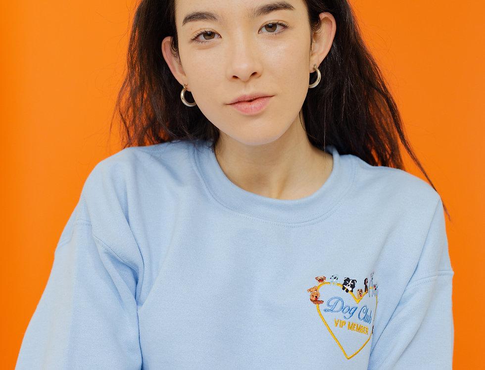 Dog Club VIP Member Sweatshirt