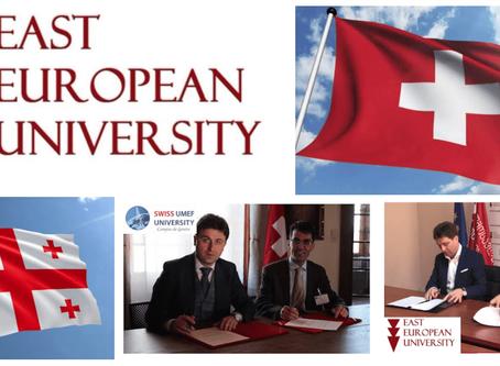 SWISS UMEF UNIVERSITY SIGNS PARTNERSHIP AGREEMENT WITH EAST EUROPEAN UNIVERSITY FROM TBILISI,GEORGIA