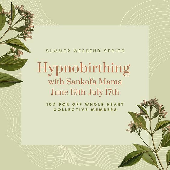 Saturday Hypnobirthing with Sankofa Mama (2)