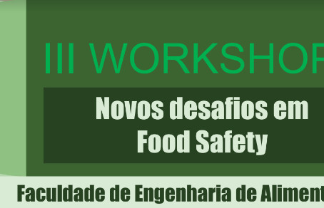 III Workshop Novos Desafios em Food Safety