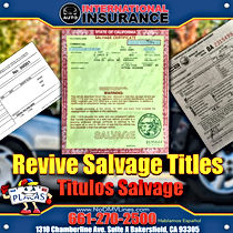 Revive Salvage Titles Auto Registration Plate Bakersfied Delano wasco earlimart perris