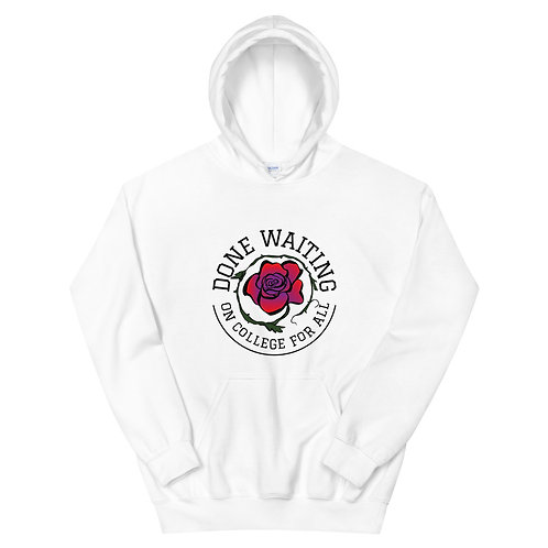 Done Waiting College For All Crest Hoodie