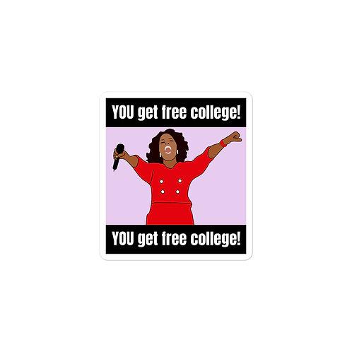 You Get Free College Meme Sticker
