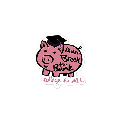 Don't Break the Piggy Bank Sticker
