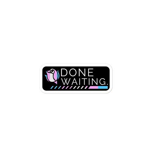 Done Waiting Trans Pride Logo