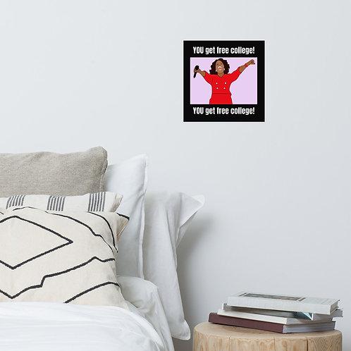 Oprah Free College Meme Poster