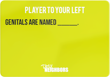 Dirty Neighbors Card14
