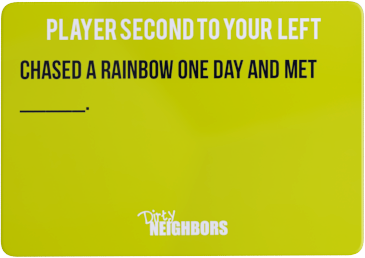 Dirty Neighbors Card-5