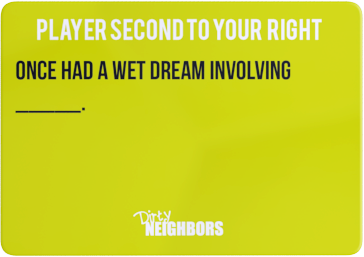 Dirty Neighbors Card-7
